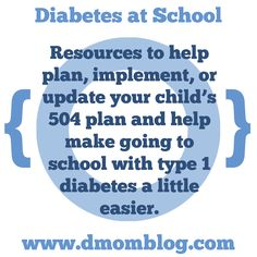 {Diabetes At School} Lots of Links and Resources including 504 plans, snacks, glucagon, and diabetes supplies.