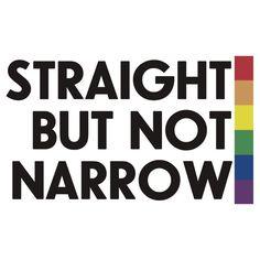 Straight but not narrow (lighter shirts)