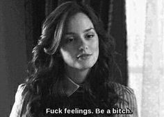 bitch, gossip girl, and blair image Bitch Quotes, Sassy Quotes, Mood Quotes, True Quotes, Tough Girl Quotes, Ignore Quotes, Funny Tv Quotes, Bad Girl Aesthetic, Quote Aesthetic