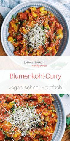 Ein sehr schnelles veganes Gemüse-Curry: Wenn du den Blumenkohl und die Zwiebeln schon am Morgen oder Abend vorbereitest, ist das Curry am Abend innerhalb 20 min fertig zum Essen.  #vegan #glutenfrei #gesunderezepte #veganundgesund #cleaneating