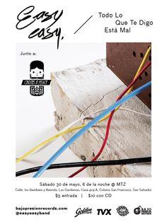 Easy Easy // Todo Lo Que Te Digo Está Mal - El Salvador