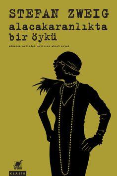 Alacakaranlıkta Bir Öykü - Stefan Zweig Stefan Zweig, Sigmund Freud, I Love Reading, Bookshelves, Bookcase, Book Cover Design, Book Worms, Literature, My Love