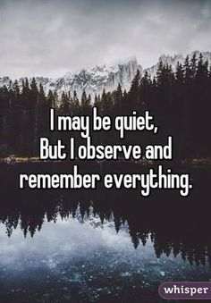I may be-quiet – FEELINGS QUOTES