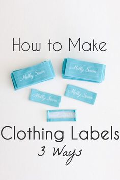 6d864430f8b9 How to make your own clothing labels!!!! This is the most exciting ...