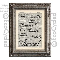 New to EcoCycled on Etsy: Today I Will Be Fierce Today I Will Be Stronger Braver Kinder Inspirational on Vintage Upcycled Dictionary Art Print Book Art Print Recycled (10.00 USD)
