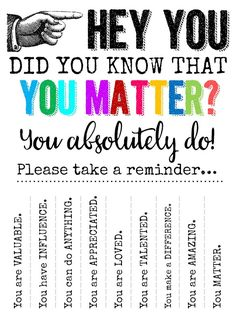 technology rocks. seriously.: Hey YOU...Did you know that YOU MATTER?
