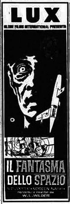"""""""Il fantasma dello spazio"""" (Phantom from Space, 1953) di W. Lee Wilder, con Ted Cooper e Tom Daly. Italian release: July 7, 1958 #MoviePosters #SFMovies #HorrorMovies"""