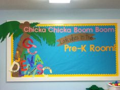 """Welcome to School! """"Chicka Chicka Boom Boom! Look Who's in the Pre-K Room!"""" Bulletin board"""