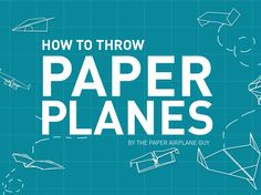(tumble wing instructions- record flight everlasting) 10 Tricks For Building the Perfect Paper Airplane Paper Airplane Folding, Make A Paper Airplane, National Geographic Tv Shows, Fly Paper, John Collins, Pinewood Derby Cars, Genius Hour, Paper Planes, Cool Kids