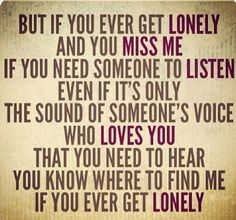 Lyrics to if you ever get lonely