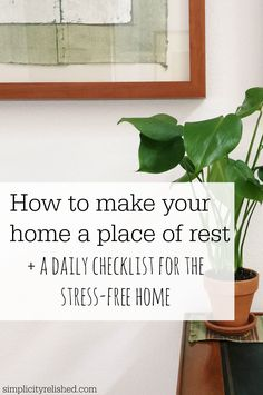 The worst thing at the end of the day is coming home to a big mess. Want to simplify your home and keep it stress-free? Check out this daily check list for clearing the clutter! | Simple not Stressful: a daily guide to making your home a place of rest #home #declutter
