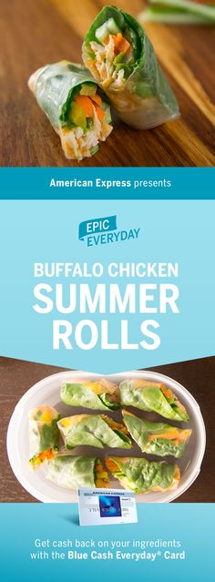 The secret to an epic lunch or appetizer? Buffalo sauce. We teamed up with Buzzfeed for the Buffalo Chicken Summer Roll. With ingredients like fresh veggies and rice paper, bring this easy and healthy lunch idea to work with you. Shop for the recipe and get 3% cash back at US supermarkets on up to $6,000 in purchases with the Blue Cash Everyday Card from American Express. Terms apply. Learn more at americanexpress.com/epiceveryday. Click the pin to get the full recipe and more.