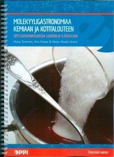 Kuvaus: Ruokaan ja ruoanlaittoon liittyvät ilmiöt antavat mahdollisuuden lähestyä luonnontieteitä arkipäivän elämysten ja kokemusten pohjalta. Uusi Molekyyligastronomiaa kemiaan ja kotitalouteen -kirja sukeltaa keittiön kemiaan ja rohkaisee tutustumaan luonnontieteisiin arkipäivän ilmiöiden kautta.  Kirja on tuotettu yhteisöllisesti opettajien kanssa osana Helsingin yliopiston Luma-keskuksen täydennyskoulutusta. Kirjoittajat ovat aiheesta innostuneita kemian ja kotitalouden opettajia…