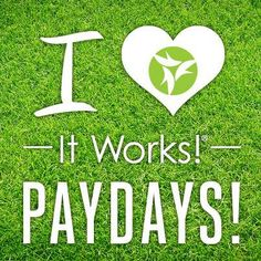 I LOVE It Works! Paydays!  Join me at http://devoncraft.myitworks.com/ Worried about where you live!? Don't be!  http://devoncraft.myitworks.com/ Become a loyal customer and get wholesale prices. #itworksglobal #health #beauty