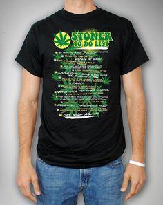 stoner to do list