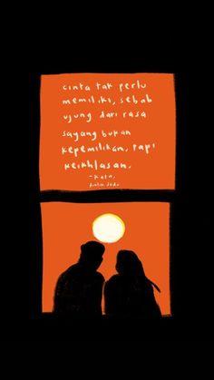 Quotes Lockscreen, Cinta Quotes, Quotes Galau, Quotes Indonesia, Sad Love, All Smiles, Alhamdulillah, Quote Aesthetic, Cool Words