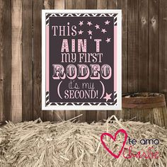 this aint my first rodeo its my second | Printable Rodeo Wall Art - This ain't my first rodeo, it's my ...