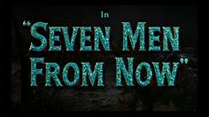 Seven Men from Now 1956 movie title