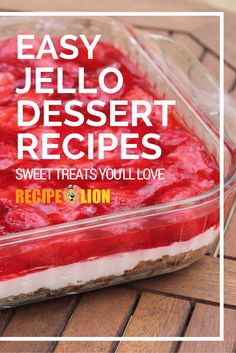 17 Easy Jello Dessert Recipes | It's amazing what you can do with a box of Jello! It's hard not to love these Jello poke cakes, dessert salads, and other easy desserts!