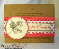 Stampin' Up's Best Of Autumn Give Thanks Card! Really fun color combo - Calypso Coral, Baked Brown Sugar, Very Vanilla and Early Espresso!  Katina Martinez - www.lovinglifeslittleblessings.com
