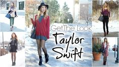 Get The Look-For Less: Taylor Swift | 6 Everyday Inspired Outfits!