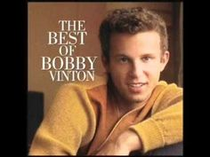 """BOBBY VINTON-I LOVE HOW YOU LOVE ME. HERE IS A """"LOVE SONG"""" ENJOY IT! <3"""