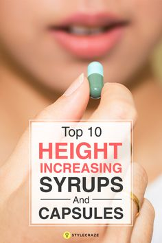 Being short is most individual's worry as they are teased for the same. Given here are the top 10 height increasing capsules and syrups for you to check out