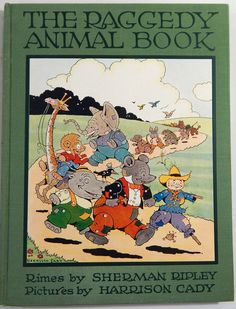 The Raggedy Animal Book ~ 1928