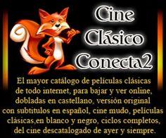 DESCARGA CINE CLÁSICO CONECTA2 | TU WEB DE CINE CLÁSICO