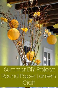 Summer DIY project - Round Paper Lantern Craft. Brighten your party with these playful decor crafts this season. #DIY #craft #party