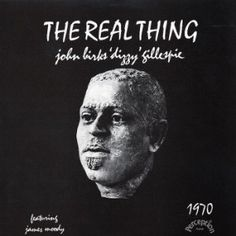 The Real Thing - Dizzy Gillespie