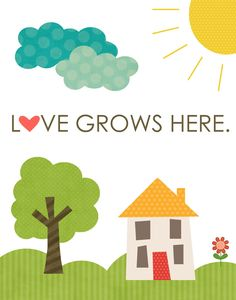 Love Does Grow Here <3