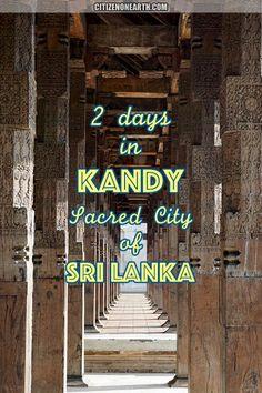 2 days in Kandy Central Province of Sri Lanka