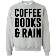 Coffee Book & Rain – Shirts, Hoodies & Sweatshirts available in the color of your choice!
