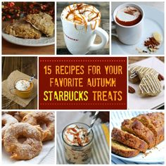 15 Recipes For Your Favorite Fall Starbucks Treats