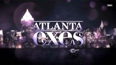 "VH1's ""Hollywood Exes"" sorority will charter a new chapter in 'The ATL' with the premiere of ""Atlanta Exes."" The thriving music and entertainment capital of the South, Atlanta provides the ideal backdrop and group of ex-wives for the franchise's extension."