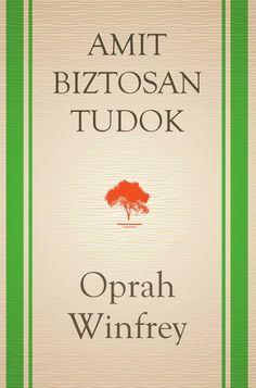 Oprah Winfrey: AMIT BIZTOSAN TUDOK   Scribd
