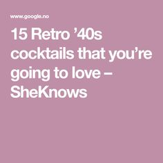 15 Retro '40s cocktails that you're going to love – SheKnows Picnic Drinks, Cocktail Recipes, Cocktails, Retro, Food, Craft Cocktails, Essen, Cocktail, Meals