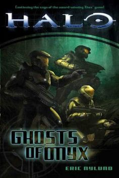 Halo: Ghosts of Onyx by Eric Nylund. $5.76. 388 pages. Publisher: Tor Books (April 1, 2010)