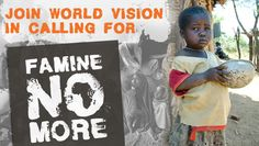 World Vision  It breaks my heart to know how much suffering can be prevented if more people would give.