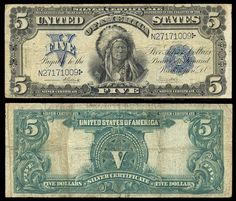 American Currency | 271904. USA , SilverCertificate , 5 dollars P340 1899 Onepapa, Elliott ...