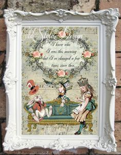ALICE in WONDERLAND Decor. Shabby Chic Decor. Alice in Wonderland Quote Print. Vintage Alice Wall Art.Tea Party. Shabby Wall hanging C:A023