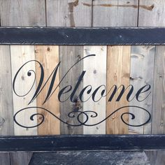 Welcome Sign LARGE wood welcome sign Distressed welcome