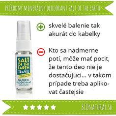 Hodnotenie minerálneho deodorantu v dovolenkovom balení značky Salt of the Earth http://www.bionatural.sk/p/salt-of-the-earth-travel-min-deodorant-cest-balenie-20-ml?utm_campaign=hodnotenie&utm_medium=pin&utm_source=pinterest&utm_content=&utm_term=sote_20ml