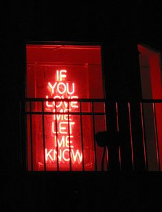 if you love me let me know, neon signs