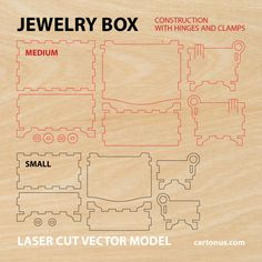 cartonus.com/jewelry-box/ Wooden jewelry box with hinges and clamps Vector plan/model for laser cutter, cnc, lasercut, laser machine. Set includes: Medium jewelry wooden box Dimension internal: 106x64x46 mm. Dimension external: 110x90x70 mm. Material thickness: – 2,8 mm; – 3,0 mm; – 3,2 mm. Small jewelry wooden box Dimension internal: 86x44x26 mm. Dimension external: 90x70x50 mm. Material thickness: – 2,8 mm; – 3,0 mm; – 3,2 mm. Digital product includes AI, EPS, PDF, CDR file...