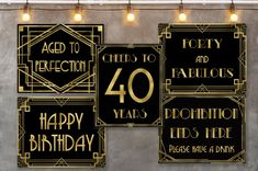 40 years party 5 signs bundle, Birthday party signs pack, Great Gatsby decorations, Black and Gold decorations, roaring Digital Files Great Gatsby Quotes, Great Gatsby Wedding, Wedding Guest Book, Great Gatsby Party Decorations, Gatsby Theme, Happy Birthday, Birthday Parties, Party Signs, Diy Signs
