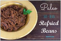 Paleo Refried Beans - Slow Cooker & Stovetop Recipes