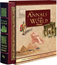 Annals of the World: James Ussher's Classic Survey of Wor... https://www.amazon.com/dp/0890513600/ref=cm_sw_r_pi_dp_2F6Gxb4M6W5BF
