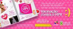 REVISTA UNIVERSO FEMININO: VACINAÇÃO CONTRA O HPV